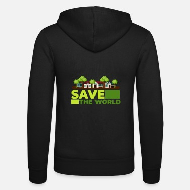 Save The World SAVE THE WORLD - Unisex Zip Hoodie