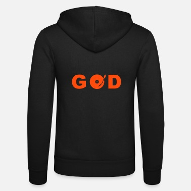 Witty GOD is a DJ - Unisex Zip Hoodie