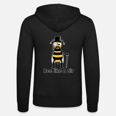 Like A Sir bee like a sir - Veste à capuche unisexe