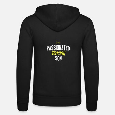 Distressed - PASSIONATED FENCING SON - Unisex Zip Hoodie