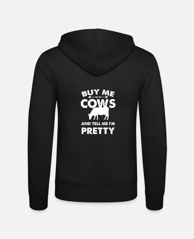 Gift Pullover & Hoodies - Buy Me Cows And Tell Me I'm Pretty Gift T Shirt - Unisex Kapuzenjacke Schwarz