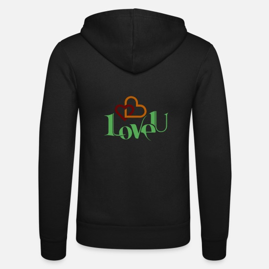 Love Hoodies & Sweatshirts - I love you nice shirt as a love gift - Unisex Zip Hoodie black