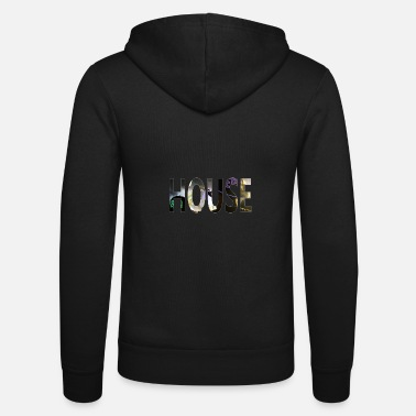 House Music House music is life - Unisex Zip Hoodie