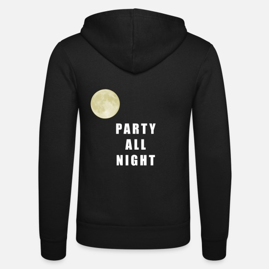 Party Pullover & Hoodies - Party All Night - Unisex Kapuzenjacke Schwarz