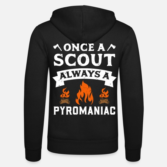 Scout Hoodies & Sweatshirts - Once A Scout Always A Pyromaniac Scout - Unisex Zip Hoodie black
