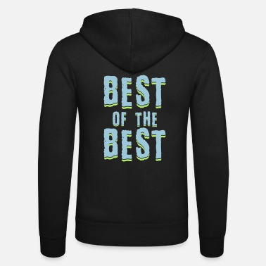 Best Boarder Best of the best - Unisex hupputakki