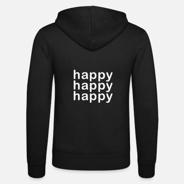 Happiness Happy Happy Happy - Unisex Zip Hoodie