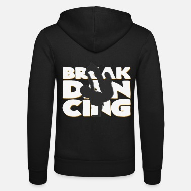 Breakdance breakdance - Unisex hupputakki