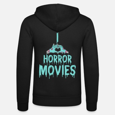 Film I love scary movies horror movies gift idea - Unisex Zip Hoodie