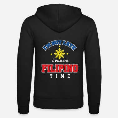 Filipino Funny Filipino Time - Unisex Hooded Jacket by Bella + Canvas