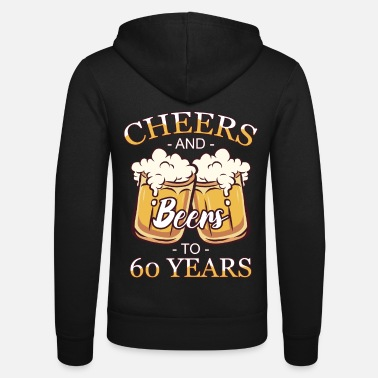 Year 60th birthday 60 years 60s pension year of birth - Unisex Zip Hoodie
