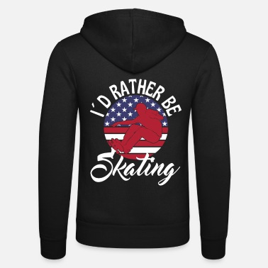 Rather I Would Rather Be Skating USA Flag - Unisex Zip Hoodie
