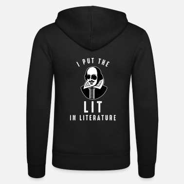 Macbeth I Put The Lit In Literature Funny Shakespeare Puns - Unisex Hooded Jacket by Bella + Canvas