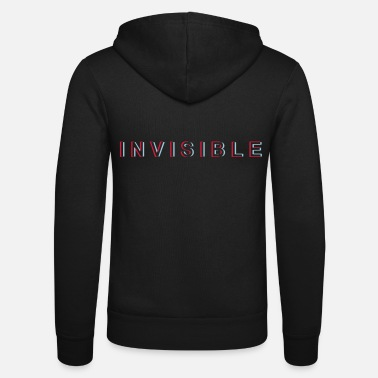 Invisible Invisible - invisible - Unisex Zip Hoodie