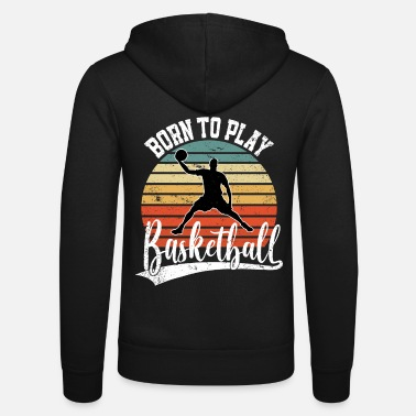 Drei Born to play Basketball Spieler Retro Basketballer - Unisex Kapuzenjacke
