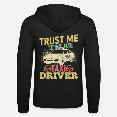 I Am Gaming I Am A Taxi Driver Gift - Unisex Zip Hoodie