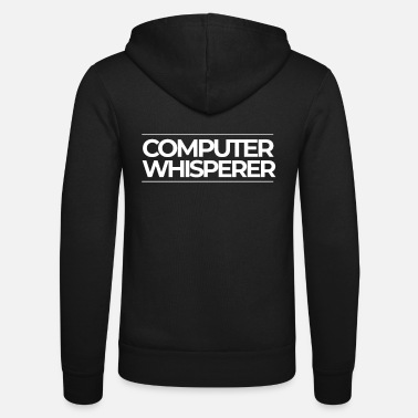 Computer Computer Whisperer Nerd Stuff Geek Computer Science Pc - Unisex zip hoodie