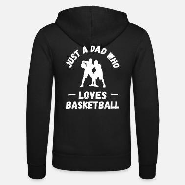 Coach Just a dad who loves basketball - Unisex Zip Hoodie