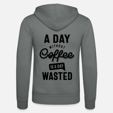Day Of Prayer A Day Without Coffee is a Day - Unisex Zip Hoodie