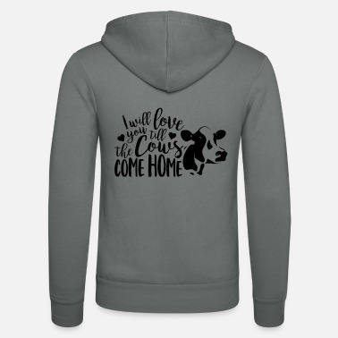 Romantic I Love You Till The Cows Come Home - Unisex Zip Hoodie