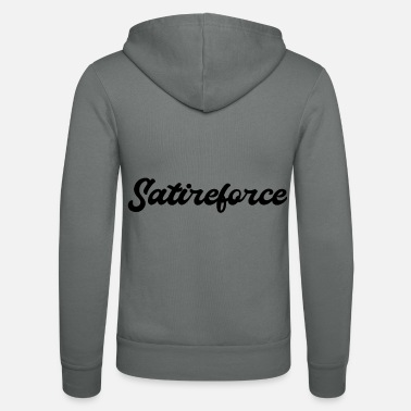 Satire force de satire - Veste à capuche unisexe