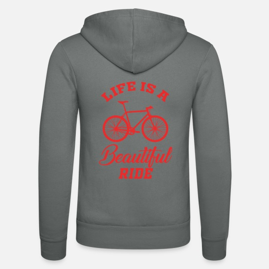 Bike Messenger Hoodies & Sweatshirts - Life is a beautiful ride - Unisex Zip Hoodie grey
