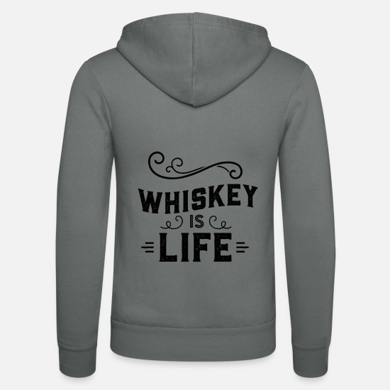 Whisky Sweat-shirts - Whisky Whiskey Whiskey Whisky - Veste à capuche unisexe gris