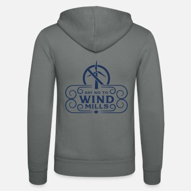 Wind Turbine Anti wind turbine - Unisex Zip Hoodie