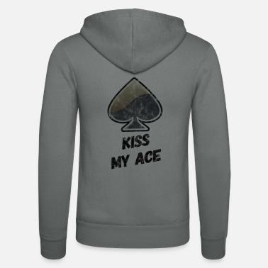Playing Poker, Kiss My ACE - Unisex Zip Hoodie