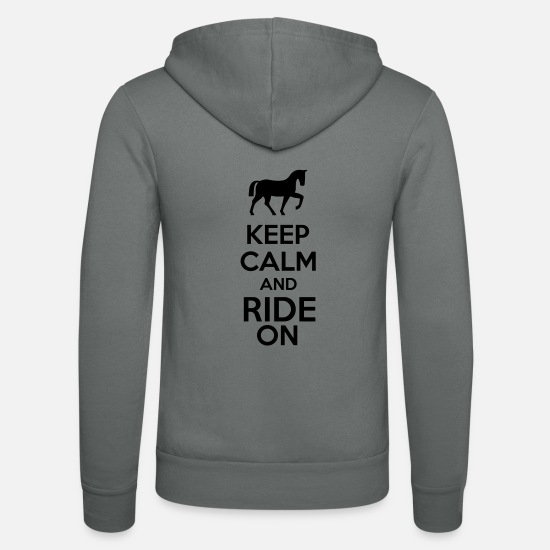 Horse Hoodies & Sweatshirts - Keep Calm And Ride On - Unisex Zip Hoodie grey