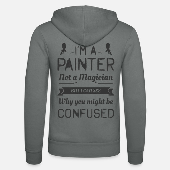 Painter Hoodies & Sweatshirts - Painter magician paint gun Funny - Unisex Zip Hoodie grey
