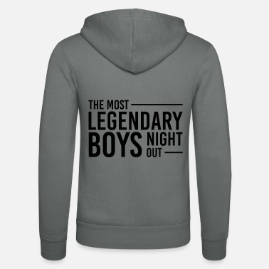 Guys Night Out Legendary boys night out - Unisex Zip Hoodie