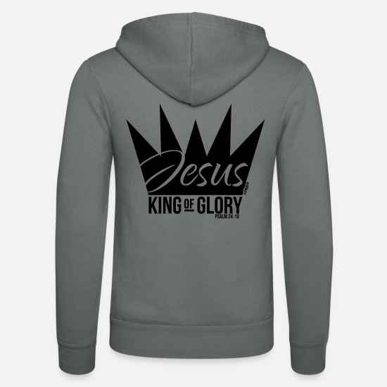 Vers Pullover & Hoodies - JESUS KING OF GLORY // Psalm 24:10 (BLACK) - Unisex Kapuzenjacke Grau