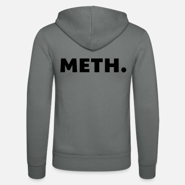 Meth Meth. - Unisex Hooded Jacket by Bella + Canvas