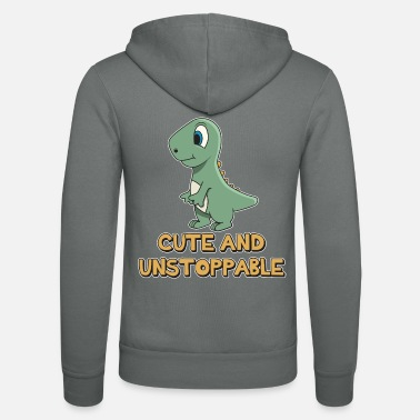 Quotation Shark Quotation ➢ Cute And Unstoppable Dinosaur - Unisex Zip Hoodie