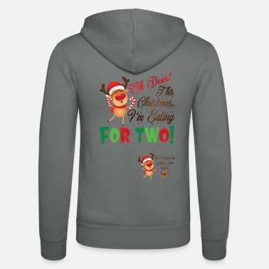 Gravid Oh Deer This Christmas I Eat For Two Funny - Zip hoodie unisex