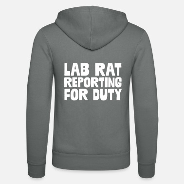 Lab Rat Lab Rat Reporting For Duty - Unisex Zip Hoodie