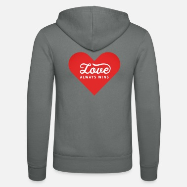 Message Love Always Wins Positive Message - Unisex Zip Hoodie