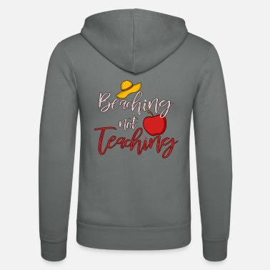 State Beaching Not Teaching Summer Teacher Gift - Veste à capuche unisexe