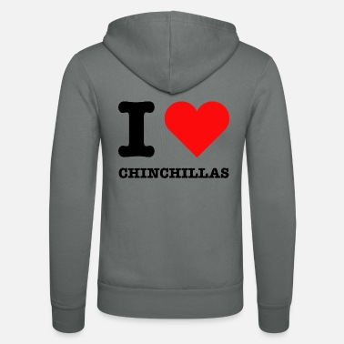 Chinchilla Holder I Love Chinchillas | Sweet saying chinchillas - Unisex Zip Hoodie