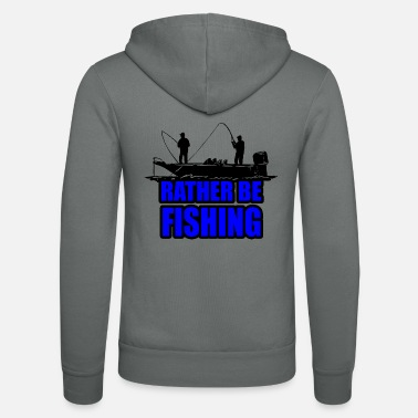 Rather Rather Be Fishing - Unisex Zip Hoodie