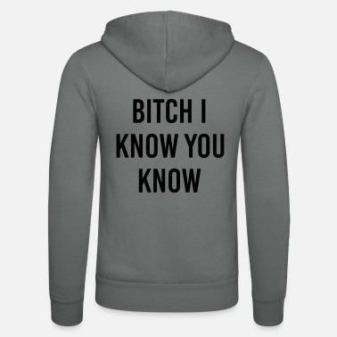 Fichissimo Bitch I know you know - Felpa con zip unisex