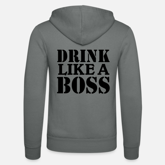 Big Sweat-shirts - Drink like a Boss - Veste à capuche unisexe gris
