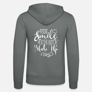 Makeup Your smile is the best makeup Lachen lächeln - Unisex Kapuzenjacke