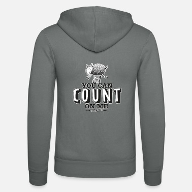 you can count on me - Unisex Zip Hoodie