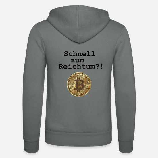 Wealth Hoodies & Sweatshirts - Fast to wealth? - Bitcoin - Unisex Zip Hoodie grey