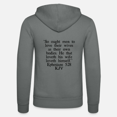 Christus Epheser 5:28 King James Version - Unisex Kapuzenjacke