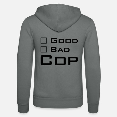 Cop Good Cop - Bad Cop - Unisex Zip Hoodie