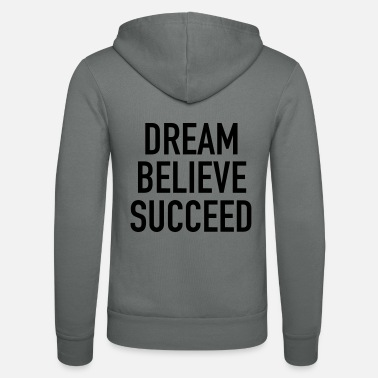 Team Dream Believe Succeed - Veste à capuche unisexe