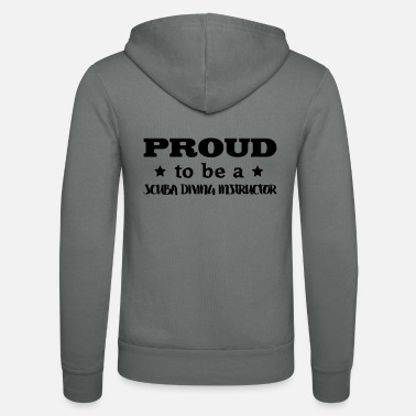 Scuba Diving Instructor scuba diving instructor proud to be - Unisex Zip Hoodie